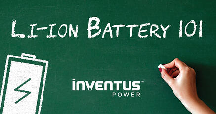 Inventus Power Li-ion Battery 101